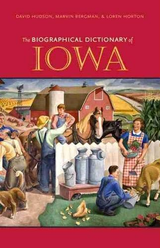 9781587296857: The Biographical Dictionary of Iowa (Bur Oak Book)