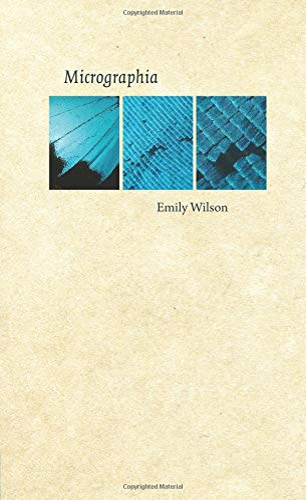 Micrographia: Emily Wilson
