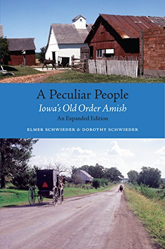 9781587298059: A Peculiar People: Iowa's Old Order Amish (Bur Oak Book)