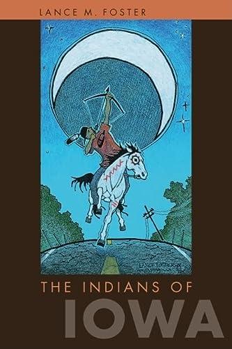 9781587298172: The Indians of Iowa (Bur Oak Book)