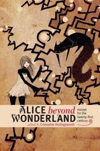 9781587298196: Alice Beyond Wonderland: Essays for the Twenty-First Century