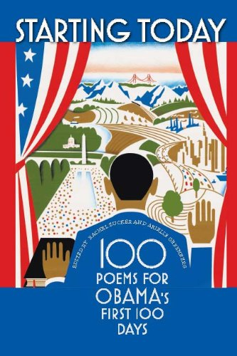 9781587298714: Starting Today: 100 Poems for Obama's First 100 Days