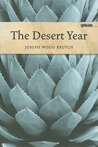 9781587299018: The Desert Year (Sightline Books)