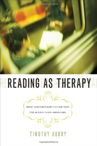9781587299551: Reading as Therapy: What Contemporary Fiction Does for Middle-Class Americans