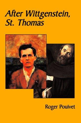 After Wittgenstein, St Thomas: Pouivet, Roger; Sherwin, Michael