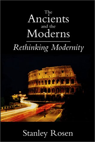 9781587310249: Ancients and the Moderns: Rethinking Modernity