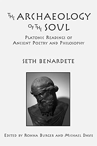 9781587310331: The Archaeology of the Soul: Platonic Readings in Ancient Poetry and Philosophy