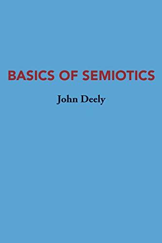 9781587310614: Basics Of Semiotics (Advances in Semiotics)