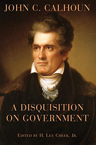 9781587311857: A Disquisition on Government