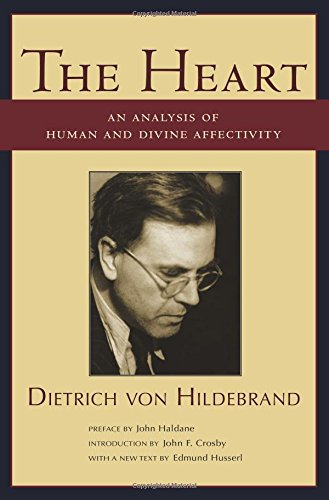 9781587313578: The Heart: An Analysis of Human And Divine Affectivity