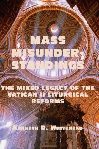 9781587314964: Mass Misunderstandings: The Mixed Legacy of the Vatican II liturgical Reforms