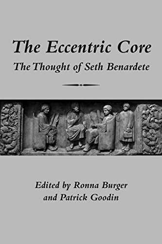 9781587315800: The Eccentric Core: The Thought of Seth Benardete