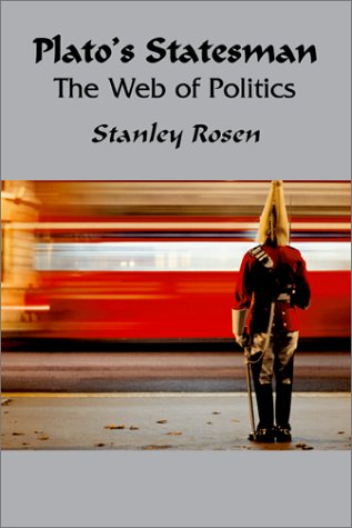9781587316272: Plato's Statesman: Web Of Politics