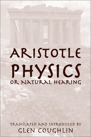 9781587316289: Physics, or Natural Hearing: Aristotle (William of Moerbeke Translation Series)