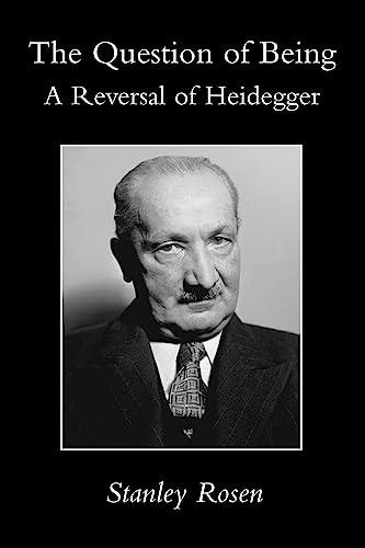 9781587316753: Question Of Being: Reversal Of Heidegger