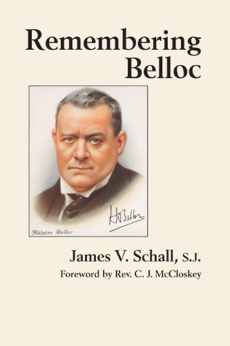 Remembering Belloc: Schall, James V., S.J.
