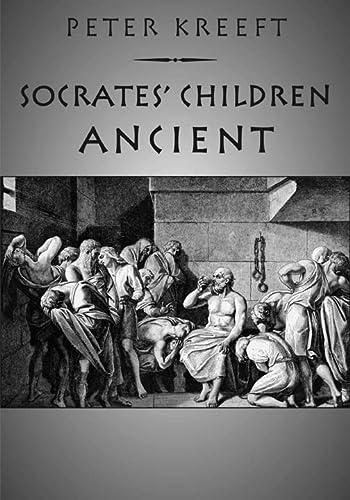 9781587317835: Socrates' Children: Ancient: The 100 Greatest Philosophers