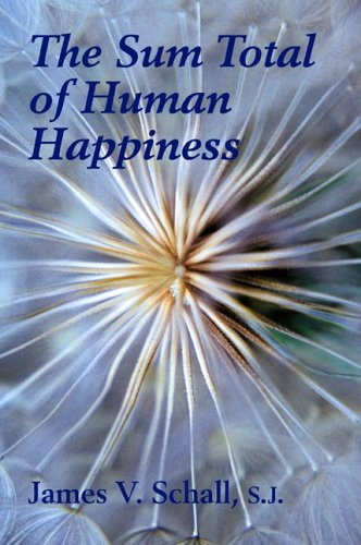 9781587318108: Sum Total Of Human Happiness