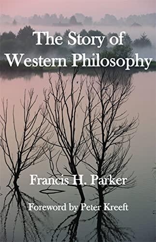 The Story of Western Philosophy: Parker, Francis H.