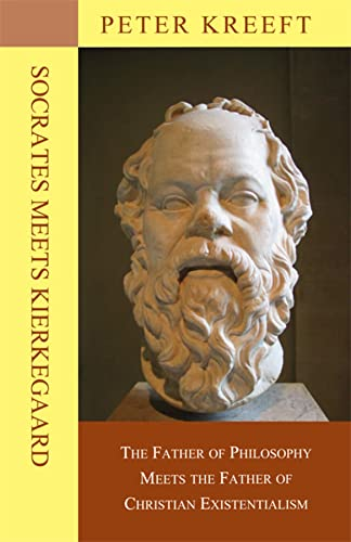 9781587318382: Socrates Meets Kierkegaard: The Father of Philosophy Meets the Father of Christian Existentialism