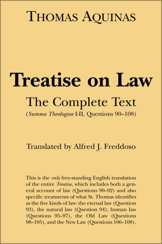 Treatise on Law: The Complete Text: Aquinas, Thomas