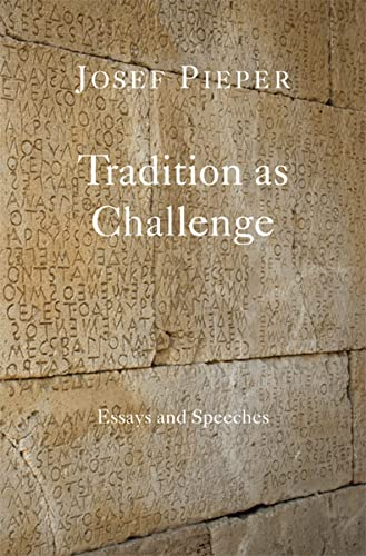 9781587318825: Tradition as Challenge: Essays and Speeches