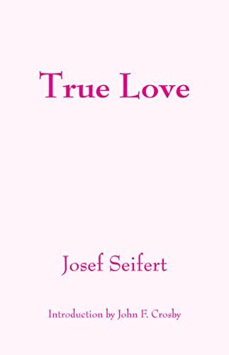 9781587318894: True Love