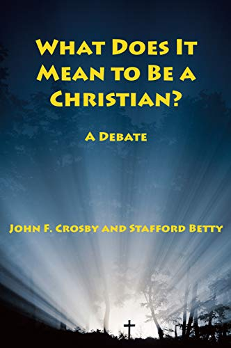 9781587319365: What Does It Mean to be a Christian?: A Debate between Orthodoxy and New age Theology