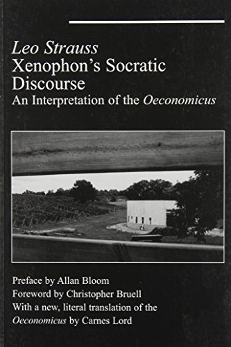 9781587319662: Xenophon's Socratic Discourse: An Intepretation of the Oeconomicus