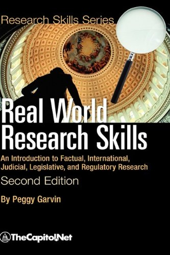 9781587331565: Real World Research Skills, Second Edition: An Introduction to Factual, International, Judicial, Legislative, and Regulatory Research (hardcover) (Research Skills Series)