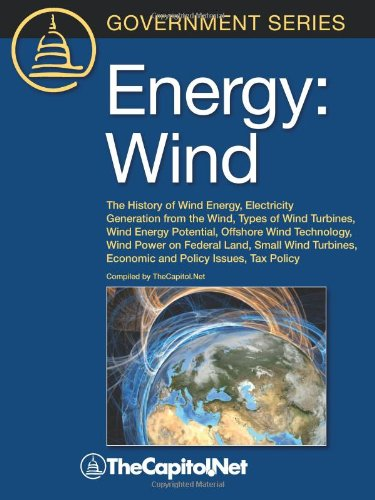 9781587331886: Energy: Wind: The History of Wind Energy, Electricity Generation from the Wind, Types of Wind Turbines, Wind Energy Potential,