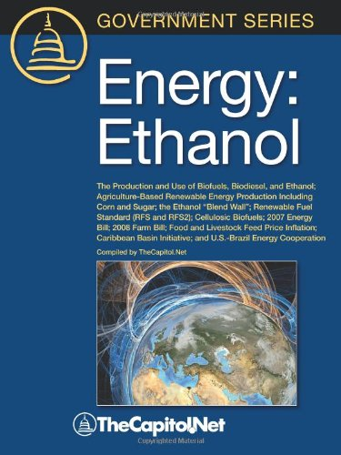 9781587331916: Energy: Ethanol: The Production and Use of Biofuels, Biodiesel, and Ethanol, Agriculture-Based Renewable Energy Production Inc