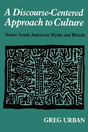 9781587360114: A Discourse-Centered Approach to Culture