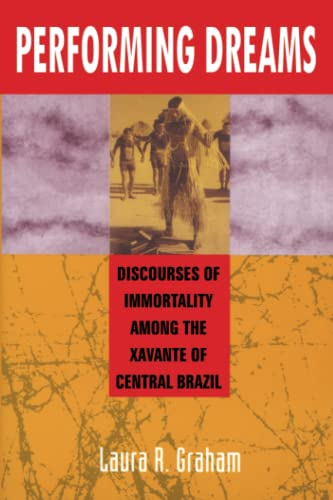 9781587361722: Performing Dreams: Discoveries of Immortality Among the Xavante of Central Brazil