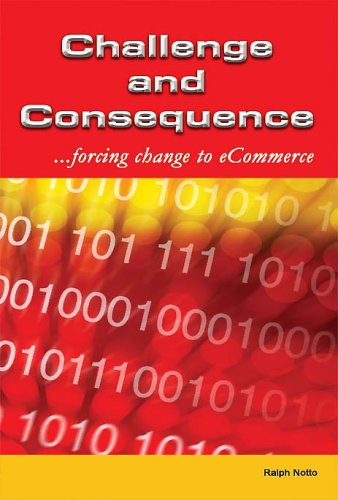 9781587364143: Challenge and Consequence: Forcing Change to eCommerce