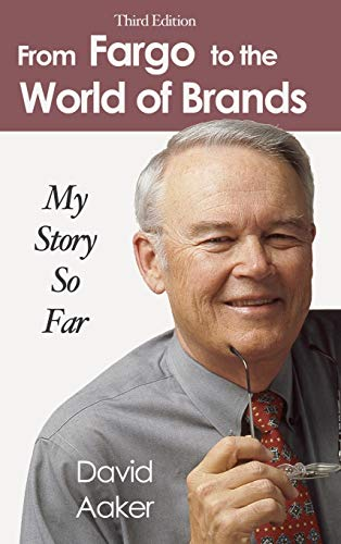 9781587364945: From Fargo to the World of Brands: My Story So Far