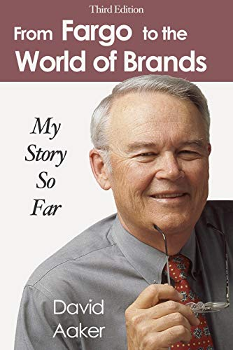 9781587364952: From Fargo to the World of Brands: My Story So Far
