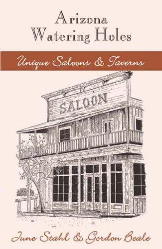 9781587365201: Arizona Watering Holes: Unique Saloons & Taverns