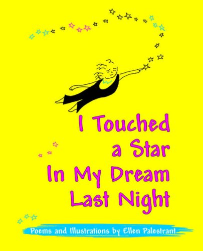 9781587365249: I Touched a Star in My Dream Last Night