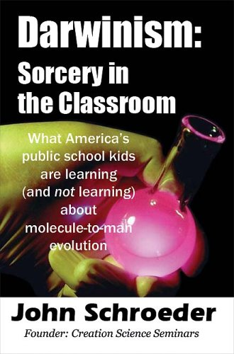9781587365317: Darwinism: Sorcery in the Classroom