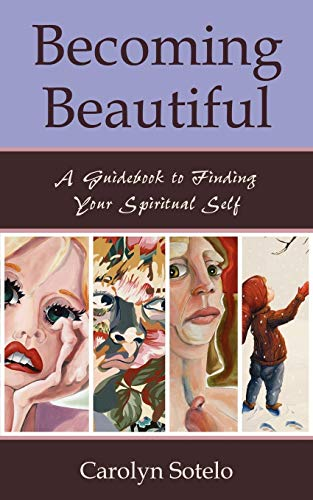 9781587367205: Becoming Beautiful: A Guidebook to Finding Your Spiritual Self