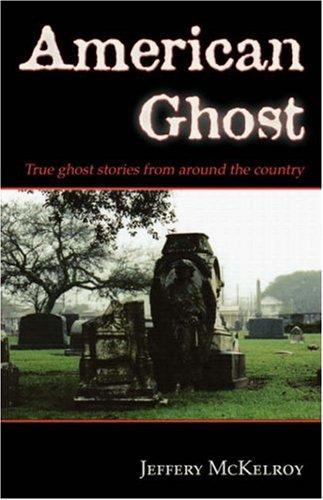 9781587367373: American Ghost