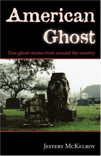 9781587367373: American Ghost