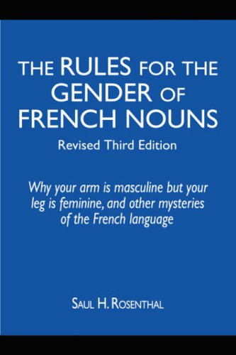 9781587367670: The Rules for the Gender of French Nouns: Revised Third Edition