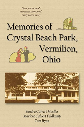 9781587368516: Memories of Crystal Beach Park, Vermilion, Ohio