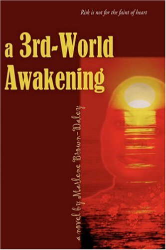 A 3rd-World Awakening: Brown-Daley, Marlene