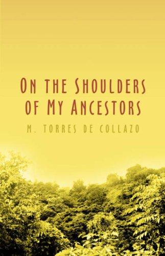 On the Shoulders of My Ancestors: M. Torres de Collazo
