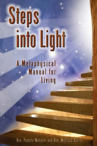 9781587369520: Steps into Light: A Metaphysical Manual for Living