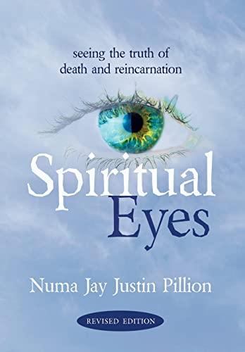 9781587369896: Spiritual Eyes: Seeing the Truth of Reincarnation