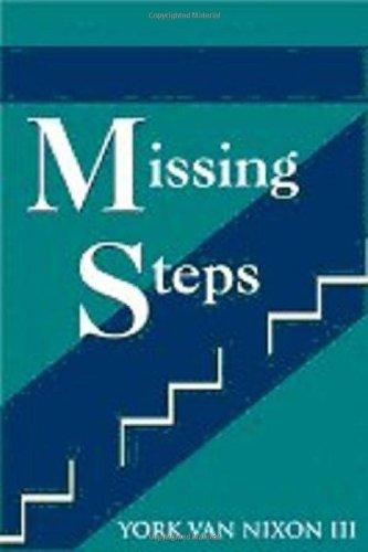 Missing Steps: York Van Nixon III